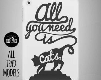 You Need Cats iPad Case iPad Mini Case iPad Mini Cover iPad Cover iPad Air Case iPad Sleeve Tablet Case Birthday Gift Idea Pets iPad Case