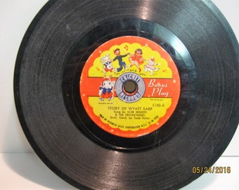 """Cricket Records-""""Story of Wyatt Earp/Trouble at Canyon Pass""""-78 rpm-1953"""