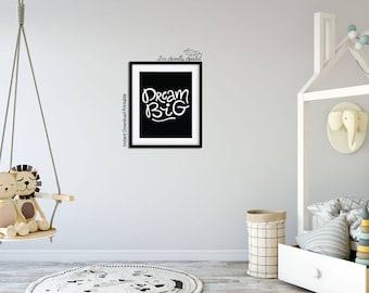 Dream Big Sign, Nursery Printables, Nursery Decor, Dream Big Print, Inspirational Quote, Black and White Prints, I'm Sweetly Spoiled, Dream