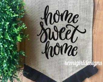 Home Sweet Home Flag, Home Garden Flag, Ruffled Garden Flag, Custom Garden  Flag, Motheru0027s Day Gift, Gift For Gardeners, Colored Garden Flag