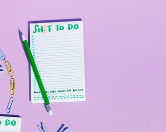 Sh-t to do notepad - organize your life with lists - office accessory gift under 5 - desk organization or grad gift