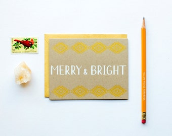 DISCONTINUED - Merry & Bright - Holiday Card - Christmas - white on kraft - gold - screen printed - calligraphy - southwestern - aztec