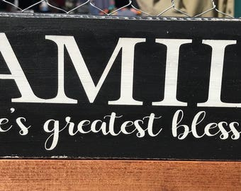 FAMILY life's greatest blessing wood sign