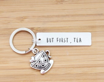 hand stamped keychain   but first, tea