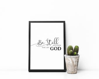 Be Still and Know, Bible Verse, Scripture, Printable Art, Wall Art, Digital Download, Black and White,  Home Decor, Art, Modern