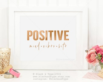 Positive Mind Vibes Life || Positive Vibes, Positive Life, Positive Mind, Faux Gold Print, Positivity Print, Typography Print, Scandi Decor