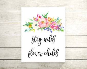 Stay Wild Flower Child Canvas Print - Canvas Quote Print - Art Print - Canvas Wall Art - Typography Art Print - Wall Decor - Home Decor
