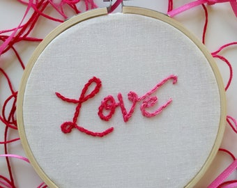 Embroidery Hoop Art | Hand Embroidery | Modern Embroidery | Minimal Home Decor | Love | Calligraphy | Pink | Nursery Decor |Anniversary Gift