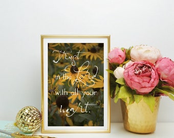 Scripture Print, Proverbs 3:5, Christian Art, Home Decor, Fine Art Photography, Yellow Flowers, Spring, Floral Photography, Living Room