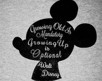 Walt Disney Saying | V-neck Tee| Growing up is Mandatory Growing up is Optional