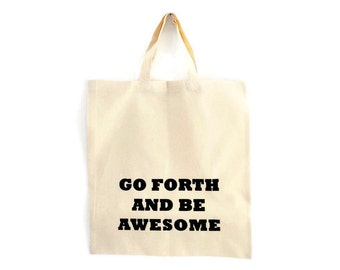 Screenprint tote bags / funny tote / grocery bag with screen print / awesome tote / reusable shopping bag with print / inspirational tote ba