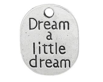 SET of 3 engraved dream a little dream (C55) silver dream charm