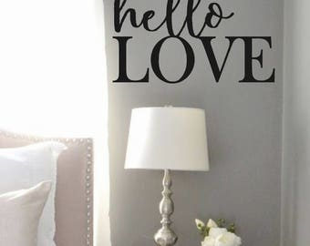 Vinyl Wall Decal-Hello LOVE- Vinyl Wall Quotes- Bedroom Quotes- Wedding Gift Bedroom Decor