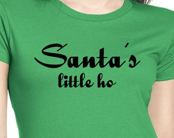 Santa's Little Ho Ladies Funny Christmas t-shirt Red or Green