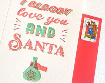 Carte de Noël humoristique drôle typographie, pour lui, Noël romantique, australien phrase «Bloody je t'aime et Santa» rouge & vert fun
