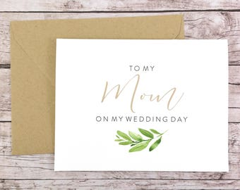 To My Mom On My Wedding Day Card, Mom Card, Wedding Card, Mother of the Bride, Greenery Card  - (FPS0060)