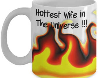 Hottest wife mug - Love my wife mug - Best gift for wife mug