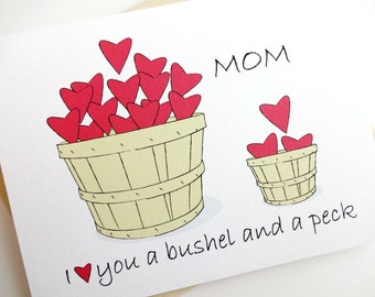 I Love You a Bushel and a Peck Card for Mom - Birthday - Mother's Day