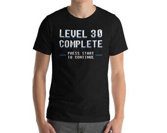 Men's Level 30 Complete Shirt, 30th Birthday Shirt, 30th Birthday For Him, 30th Birthday Gifts For Him, Birthday Gamer Shirts, Gamer Gifts