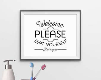 Printable Bathroom Art - Welcome, Please Seat Yourself - Black and White - Digital Download - Minimalist Bathroom Art - Poster - SKU:3965