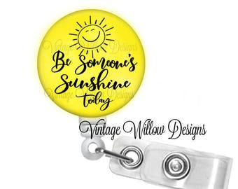 Be Someone's Sunshine Today Retractable ID Badge Reel