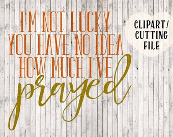 Christian svg file, prayer svg, quote svg, sign svg, stencil svg, svg files for cricut, silhouette files, Christian clipart, vinyl designs