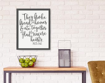 They Broke Bread In Their Homes - Acts 2 46 - Farmhouse Dining Room Decor - Rustic Dining Room Wall Decor - Rustic Bible Verse Wall Art