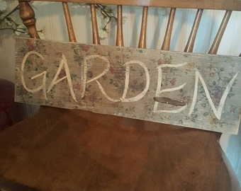 Decoupage wood garden sign. Garden sign. Floral print transfer.