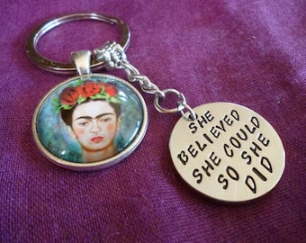Frida Kahlo - She believed she could so she did Keyring pendant Key chain
