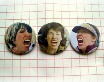Portlandia / screaming Carrie - pinback button or magnet 1.5 Inch