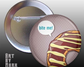 Doughnut Bite Me Pinback Button