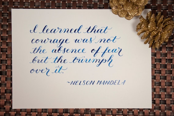 Nelson mandela inspirational quote original calligraphy