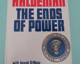The Ends of Power by H.R. Haldeman 1st Edition 1978 Unread Free Shipping