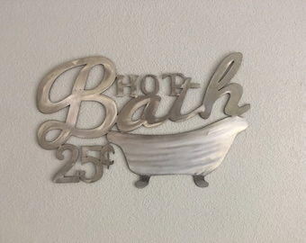 Hot Bath  - Bath Decor  - Stainless Steel Home Decor -