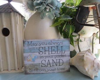 """Wood Beach Sign, """"May you always have a shell in your pocket and Sand between your toes"""", Beach House Decor, Beach Lover Gift"""