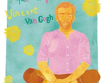 Vincent Van Gogh poster, Van Gogh illustration, Van Gogh print, Mindfulness print