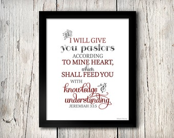 Pastor Appreciation Scripture 8x10 Digital Print -- Elegant Black & Red  -- Jeremiah 3:15 -- Wall Art