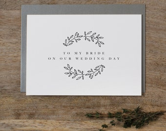 To My Bride On Our Wedding Day, Wedding Card to Bride, I Can't Wait To Marry You, Wedding Day Card, Wedding Cards, Future Wife Card, K9