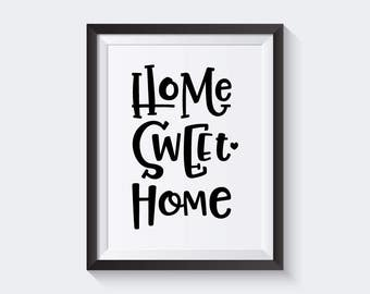 Print Home Sweet Home, Black White Digital Download Art, Instant Download Printable Art, Typography Print, Wall Art Printable Quote