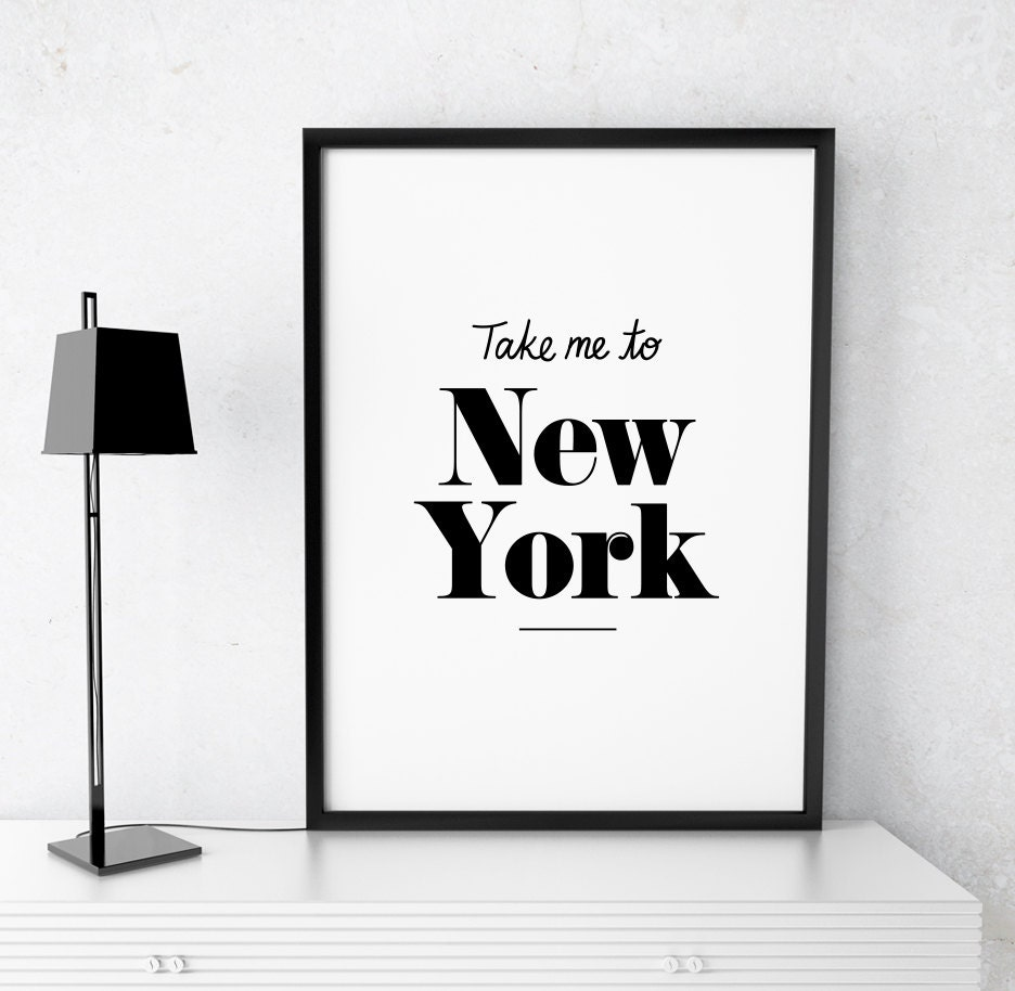 Home Decor Stores New York: Home Decor Take Me To New York Printable Poster