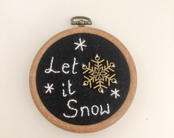 Hand Embroidered Chalkboard Hoop - Christmas Wall Art Hanging Decoration - Let it Snow Snowflake