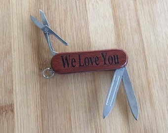We Love You Laser Engraved Rosewood Pocket Knife Tool