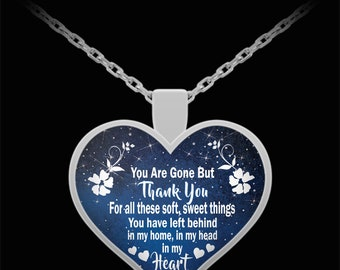 Husband in heaven necklace - Widow necklace - You Are Gone But Thank You For The Things You Have Left Necklace - Heart Necklace - Gift idea