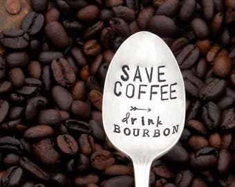 Save COFFEE drink BOURBON Hand Stamped Teaspoon. The ORIGINAL Coffee Spoons by Sycamore Hill. Keep Calm. Bourbon Drinker. Coffee Lover Gift