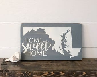 "Maryland Home Sweet Home State Sign (12"" x 7.25"")"