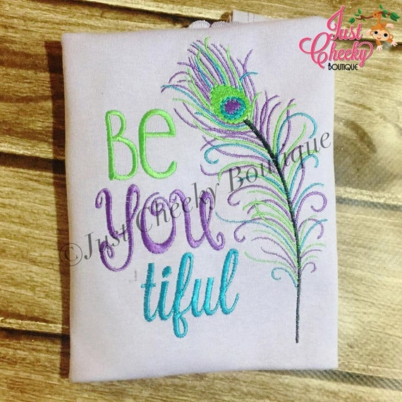 Be You Tiful - Beautiful Peacock Feather Embroidered Shirt - Girls Shirt