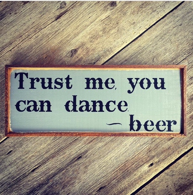 Beer Quotes And Bar Signs Funny Sayings Bar Decor Rustic