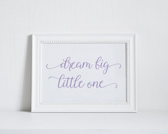 Dream Big Little One Nursery Decor Print - You pick colors 8x10 Nursery Artwork (nursery artwork, nursery decor, dream big sign)