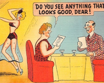 Comic risqué vintage postcard -Do you see anything that looks good dear?-  dated 1943  (linen unused)