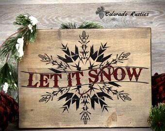 """Let It Snow, Christmas Sign, Snowflake, Christmas Wall Decor, Holiday Decor, Christmas Wood Sign, Vintage, Rustic, 16""""x12"""""""